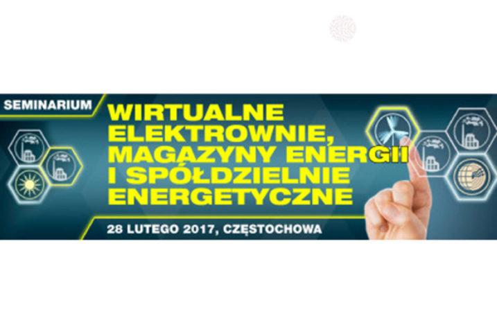 Międzynarodowe seminarium: Wirtualne Elektrownie, Magazyny Energii i Spółdzielnie Energetyczne