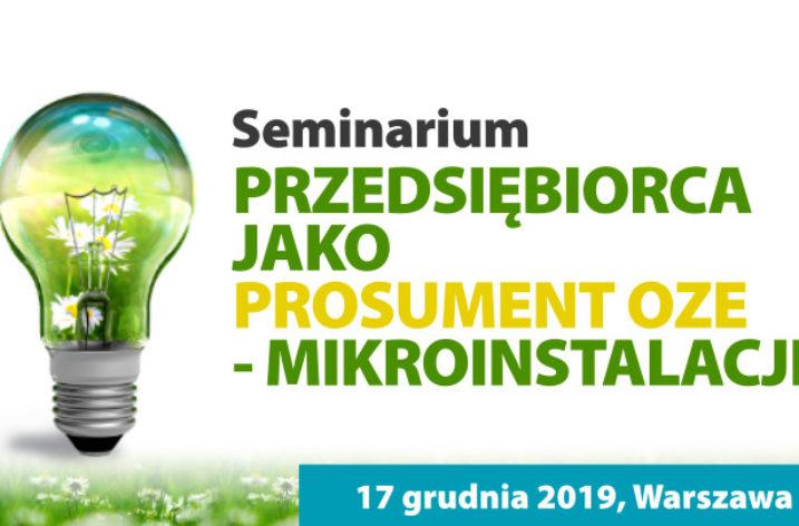 """Seminarium """"Przedsiębiorca jako prosument OZE – mikroinstalacje"""""""