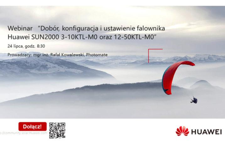 Bezpłatne szkolenie online:  Dobór, konfiguracja i ustawienie falownika Huawei