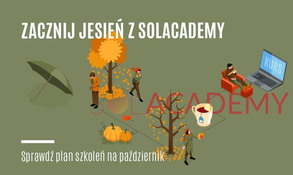 Zacznij jesień z SOLACADEMY